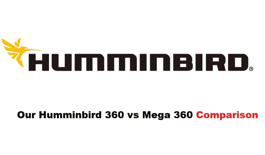 humminbird 360 vs mega 360